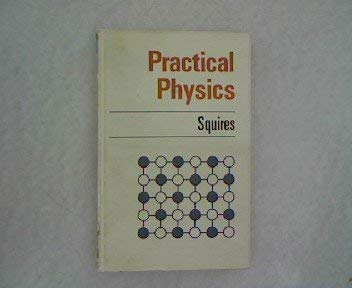Practical Physics (European Physics): Squires, Gordon Leslie