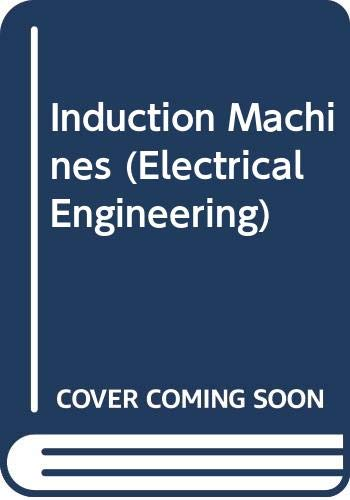 9780070940710: INDUCTION MACHINES.