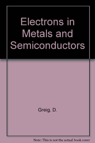 9780070940918: Electrons in Metals and Semiconductors (European physics series)