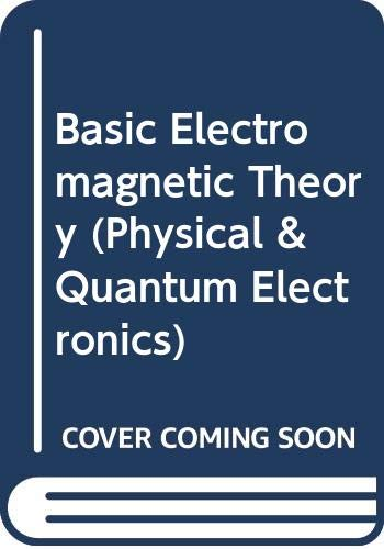 9780070941113: Basic Electromagnetic Theory (Physical & Quantum Electronics)