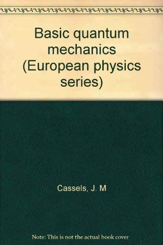 9780070941199: Basic quantum mechanics (European physics series)