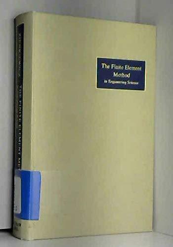 The Finite Element Method in Engineering Science: Zienkiewicz, O. C.