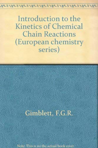 9780070941397: Introduction to the Kinetics of Chemical Chain Reactions (European chemistry series)