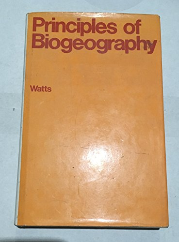 Principles of Biogeography (McGraw-Hill series in geography) (0070941459) by Watts, David