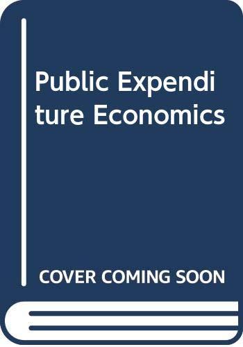 9780070941489: Public Expenditure Economics: an introductory application of welfare economics (European Economics Series)
