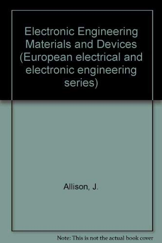 9780070941519: Electronic Engineering Materials and Devices (European electrical and electronic engineering series)