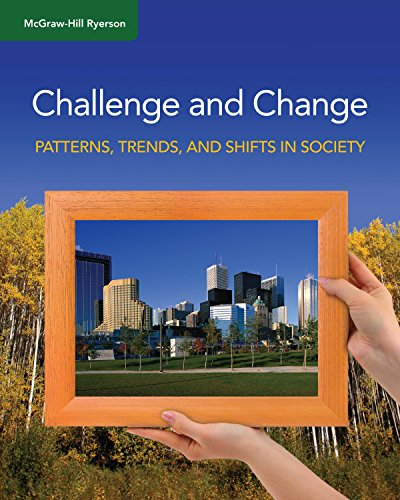 9780070941571: Challenge and Change: Patterns, Trends, & Shifts in Society, Student Edition