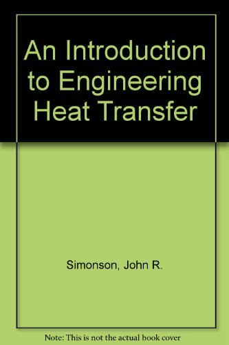 9780070941649: An Introduction to Engineering Heat Transfer