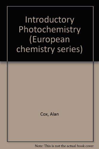 Introductory Photochemistry: Cox, A. ; Kemp, T.J.