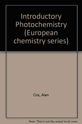 Introductory Photochemistry (European chemistry series)