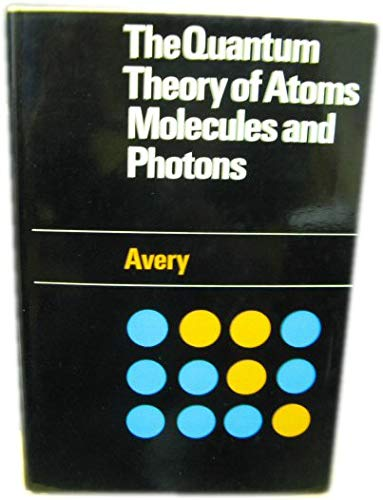 9780070941786: Quantum Theory of Atoms, Molecules and Photons (European chemistry series)
