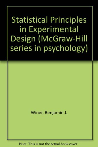 9780070941908: Statistical Principles in Experimental Design (McGraw-Hill series in psychology)