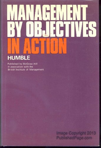 9780070942172: Management by Objectives in Action. (McGraw-Hill European series in management and marketing)