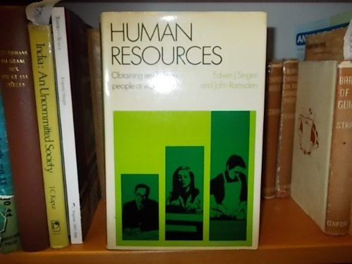 Human Resources: Obtaining Results from People at: Singer, Edwin J.