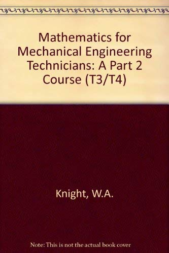9780070942455: Mathematics for Mechanical Engineering Technicians: A Part 2 Course (T3/T4)