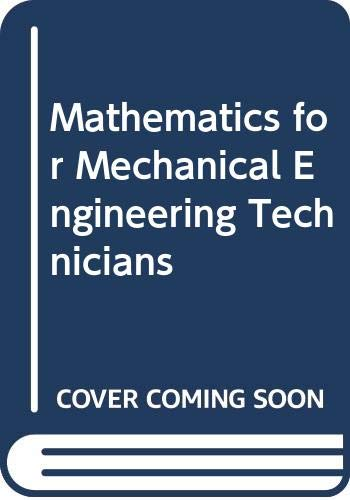 9780070942752: Mathematics for Mechanical Engineering Technicians (Technical education series)