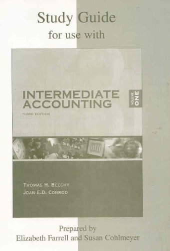 Study Guide for use with Intermediate Accounting,: Thomas H. Beechy,