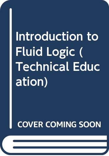 9780070942875: Introduction to Fluid Logic (Technical Education)