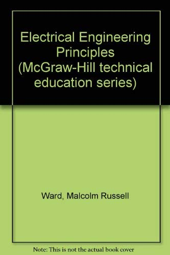 9780070942912: Electrical Engineering Principles (McGraw-Hill technical education series)