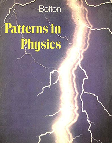 9780070943964: Patterns in Physics (Secondary science series)