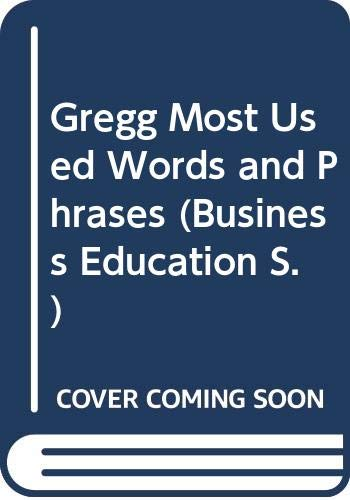 9780070944138: Gregg Most Used Words and Phrases (Business Education S.)