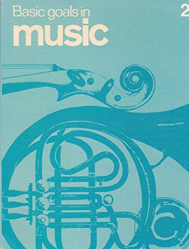 9780070944312: Basic Goals in Music: Bk. 2