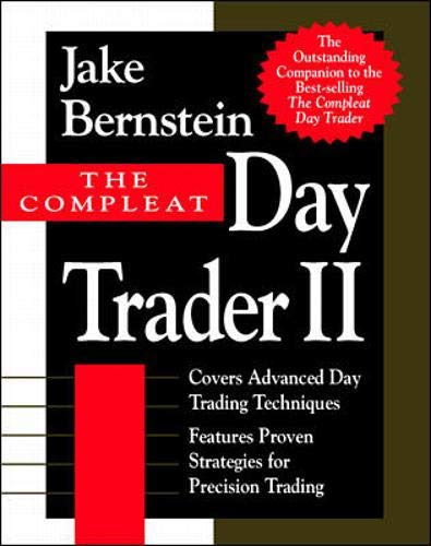 The Compleat Day Trader II (v. 2): Bernstein, Jake