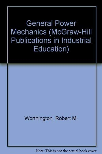 9780070949973: General Power Mechanics (McGraw-Hill Publications in Industrial Education)