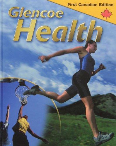 9780070950986: Glencoe Health First Canadian Edition