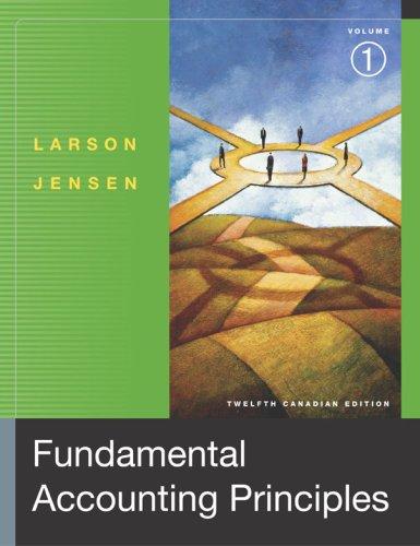 Fundamental Accounting Principles, Volume 1: Kermit D. Larson,