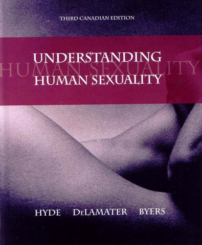Understanding Human Sexuality, Third Edition: Janet Hyde, John
