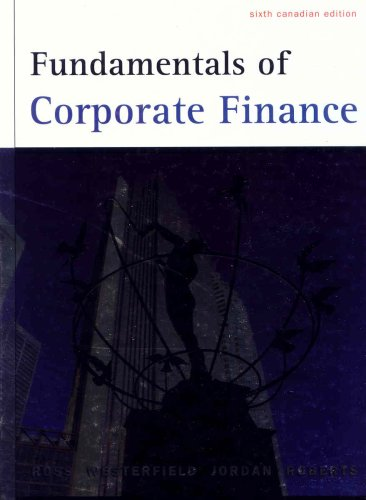 Fundamentals of Corporate Finance Canadi: Stephen Ross