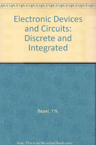 9780070963672: Electronic Devices and Circuits: Discrete and Integrated