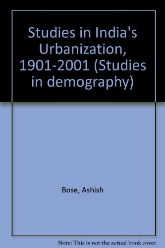 9780070963696: Studies in India's Urbanization, 1901-2001 (Studies in demography)