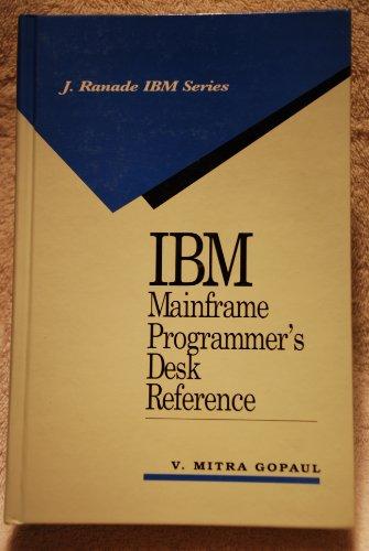 9780070964259: IBM Mainframe Programmer's Desk Reference (J. Ranade IBM Series)