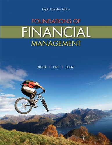 Foundations of Financial Management, 8th Cdn Edition: Stanley Block, Geoffrey