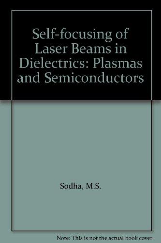 9780070966031: Self-focusing of Laser Beams in Dielectrics: Plasmas and Semiconductors