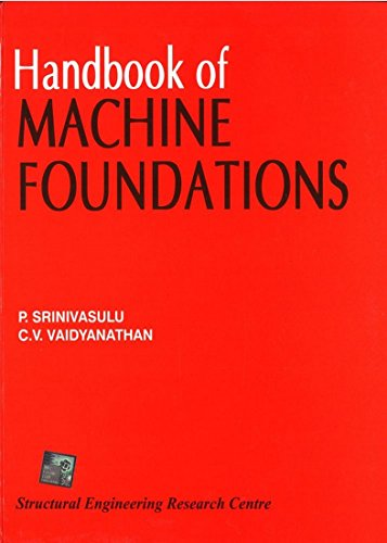 Handbook Of Machine Foundations 1 Edition: C Vaidyanathan