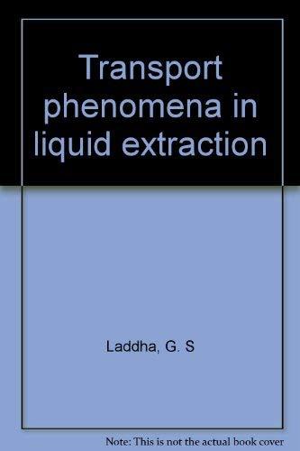 9780070966888: Transport phenomena in liquid extraction
