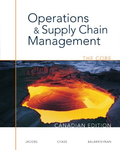 Operations and Supply Chain Management: The Core,: Jacobs, F. Robert
