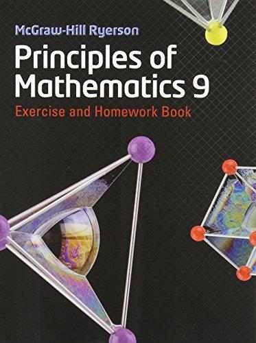 9780070973466: MHR Principles of Mathematics 9 Exercise and Homework Book