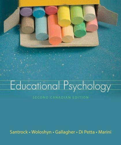Educational Psychology, Second Edition: John W.; Woloshyn