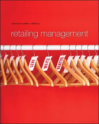 Retailing Management, 2nd Cdn edition: Michael Levy, Barton