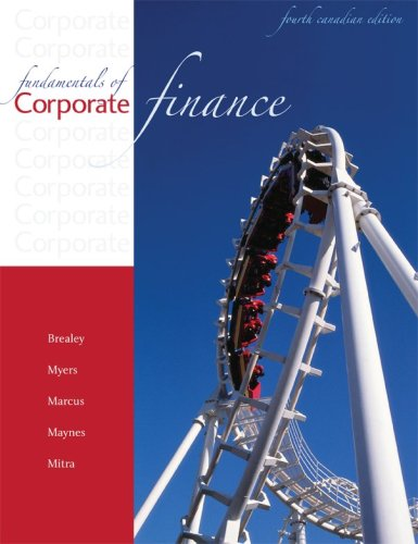 Fundamentals of Corporate Finance, 4th Cdn edition: Richard Brealey, Stewart