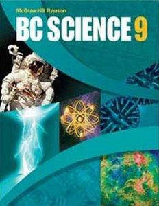 9780070984516: B.C. (British Columbia) Science 9 (Nine)