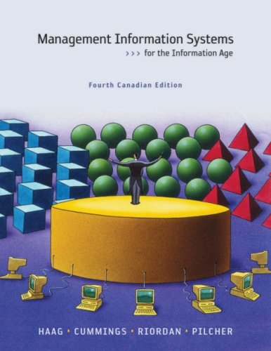 Management Information Systems, 4th Cdn Edition: Stephen Haag, Maeve