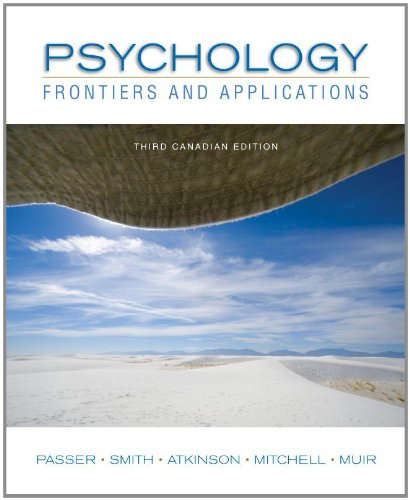 Psychology: Frontiers and Applications, Third CDN Edition: Michael Passer, Ronald