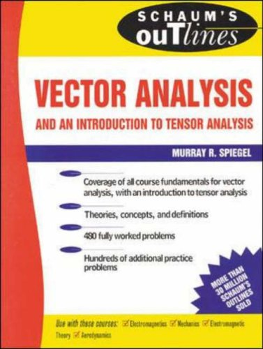 9780070990098: Schaum's Outline of Theory and Problems of Vector Analysis and an Introduction to Tensor Analysis (Schaum's Outline Series)