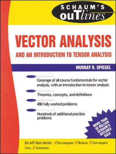 9780070990098: Schaum's Outline of Theory and Problems of Vector Analysis and an Introduction to Tensor Analysis (Schaum's Outlines)