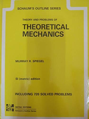 Theoretical Mechanics Metric Schaum: Spiegel, M.R.